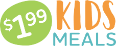 $1.99 Kids Meals (Mon–Wed, 4 p.m.–Close)